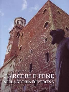 Carceri e pene nella storia di Verona